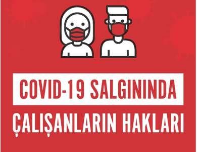 """""""COVID-19 salgınında çalışanların hakları"""" broşürü çıktı"""